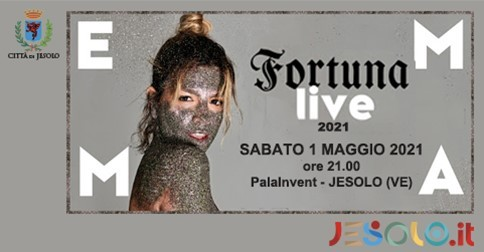 Emma Fortuna Live Palasport 2021